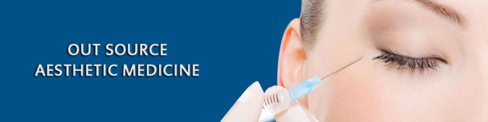 Out-Source-Aesthetic-Medicine-Procedures-1600x400